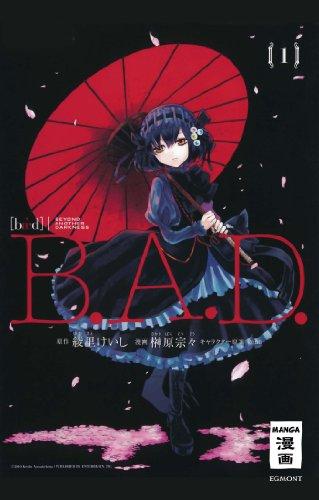 B.A.D., Band 1