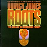 Roots: Music From And Inspired By The David L. Wolper Production Of 'Roots' by Quincy Jones