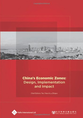 China's Economic Zones: Design, Implementation and Impact (The Impact of Change in Modern)