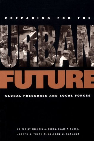 Best Price Preparing for the Urban Future Global Pressures and Local Forces094391454X