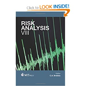 Risk Analysis VIII (Wit Transactions on Information and Communication Technologies)