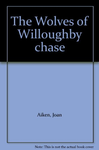 The Wolves of Willoughby chase PDF
