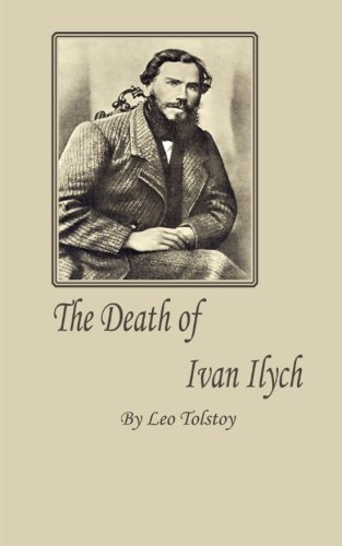 an analysis of the characters and ideas in the death of ivan ilych by leo tolstoy The death of ivan ilych reflective writing assignment the death of ivan ilych by leo tolstoy recounts the story of the life, suffering and eventual demise.