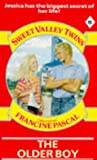 The Older Boy (Sweet Valley Twins Book 15) (0553175602) by Jamie Suzanne