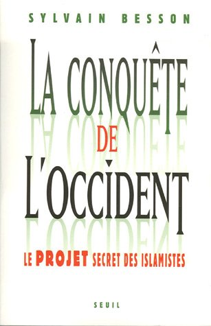 La conquete de l&#039;Occident (French Edition)