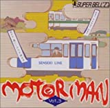 MOTOR MAN Vol.3(������&���͵�)