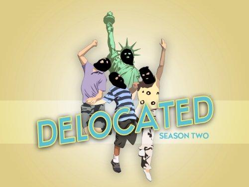 Delocated Season 2