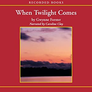 When Twilight Comes | [Gwynne Forster]