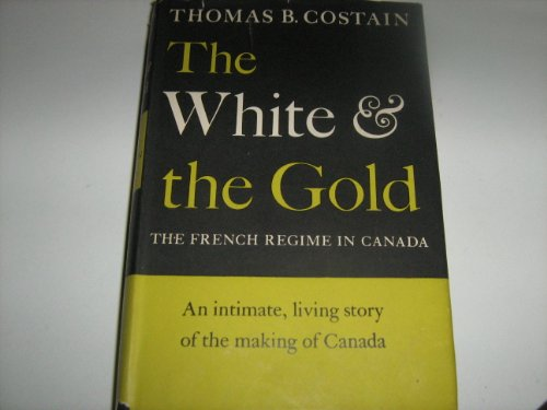 The white and the gold: The French regime in