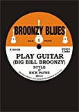 Broonzy Blues: Learn To Play Fingerstyle Guitar Big Bill Broonzy style (English Edition)