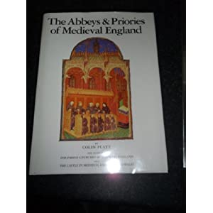 The Abbeys and Priories in England and Wales (Mediaeval)