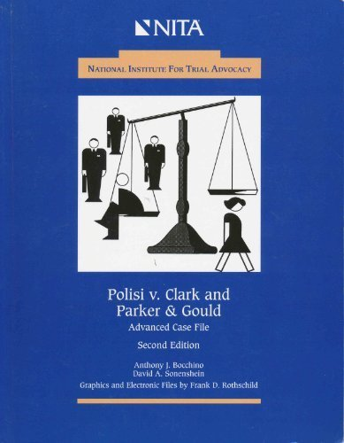 Polisi v. Simon Clark and Parker & Gould: Advanced...