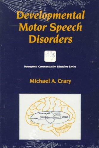 Developmental Motor Speech Disorders (Neurogenic Communication Disorders) front-1003667