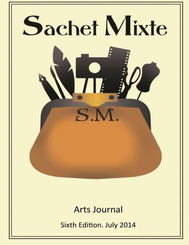 Sachet Mixte Edition Six: Volume 6 (Sachet Mixte Arts Journal)
