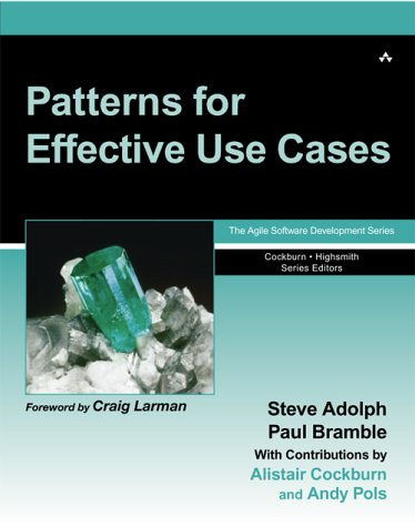 Patterns for Effective Use Cases (The Agile Software Development Series)