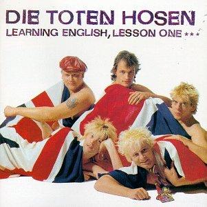 Die Toten Hosen - Learning English: Lesson 1 - Zortam Music