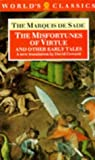 The Misfortunes of Virtue, and Other Early Tales (The World's Classics) (0192828630) by Sade, Marquis De
