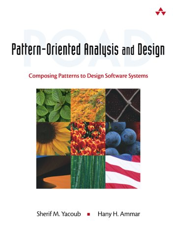 Pattern-Oriented Analysis and Design: Composing Patterns to Design