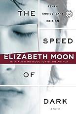The Speed of Dark: A Novel (Ballantine Reader's Circle)