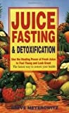 img - for Juice Fasting and Detoxification 6th (sixth) edition Text Only book / textbook / text book