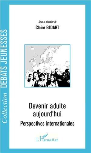 Devenir adulte aujourd'hui : Perspectives internationales