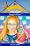 Karen's Kittens (Babysitters Little Sister) (0590137972) by Martin, Ann M.