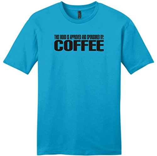 This Mood Is Approved And Sponsored By Coffee Young Mens T-Shirt Xl Light Turquoise