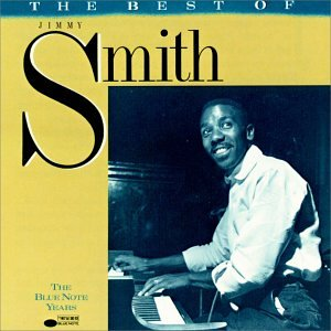 Jimmy Smith - The Best Of Jimmy Smith - Zortam Music