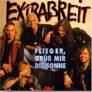 Extrabreit - Flieger,Grüss Mir die Sonne - Zortam Music