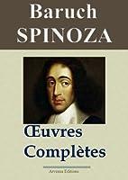 Spinoza : Oeuvres compl�tes et annexes - 14 titres (Nouvelle �dition enrichie)