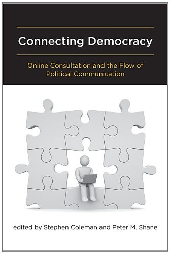 Connecting Democracy: Online Consultation and the Flow of Political Communication