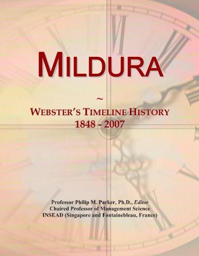 Mildura: Webster's Timeline History, 1848 - 2007