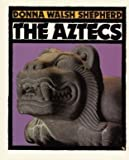 img - for The Aztecs (First Book) book / textbook / text book