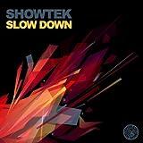 Slow Down (Original Mix)