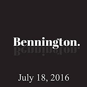 Bennington, July 18, 2016 Radio/TV Program