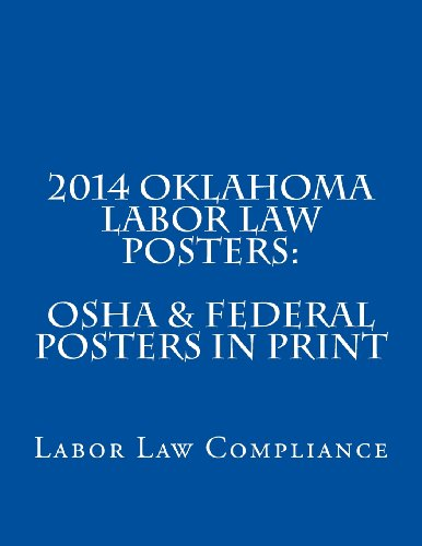 2014 Oklahoma Labor Law Posters: OSHA & Federal Posters In Print