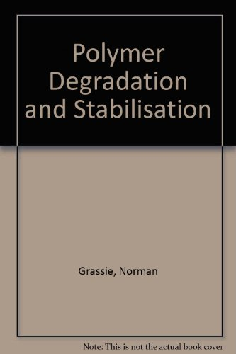Polymer Degradation and Stabilisation PDF