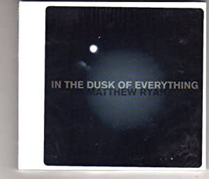 In the Dusk of Everything