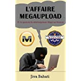 L'affaire Megaupload et la question du t�l�chargement ill�gal sur Internetpar Jiva Bahati