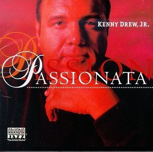 Passionata by Kenny Drew, Jr., Peter Washington, Lewis Nash (1998) Audio CD by Jr., Peter Washington, Lewis Nash Kenny Drew