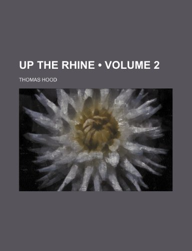 Up the Rhine (Volume 2)