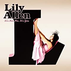 Lily Allen – It's Not Me, It's You (2009)