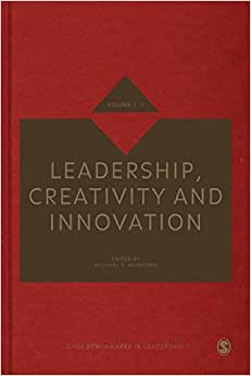 Leadership, Creativity And Innovation (SAGE Benchmarks In Leadership)