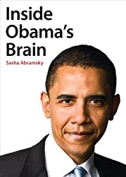 """Inside Obama's Brain"" by Sasha Abramsky"