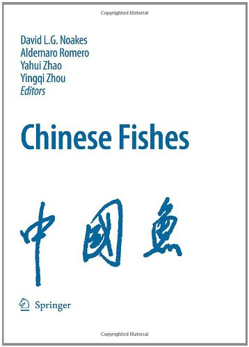 Chinese Fishes (Developments In Environmental Biology Of Fishes)