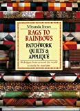 Miranda Innes Rags to Rainbows: Quick and Easy Traditional Patchwork and Quilting