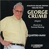 George Crumb: Zeitgeist / Makrokosmos III