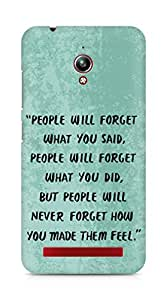 AMEZ people will forget what you said did Back Cover For Asus Zenfone Go ZC500TG