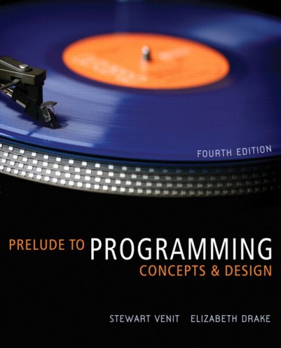 Prelude to Programming: Concepts and Design (4th Edition) (Prelude To Programming compare prices)
