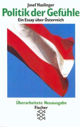 Politik der Gefuhle: Ein Essay uber Osterreich (German Edition)